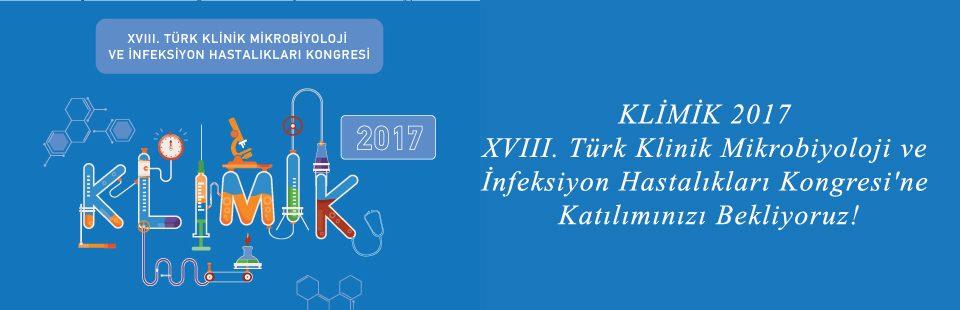 KLİMİK 2017 - XVIII Türk Klinik Mikrobiyoloji ve İnfeksiyon Hastalıkları Kongresi'ne Çağrı 2
