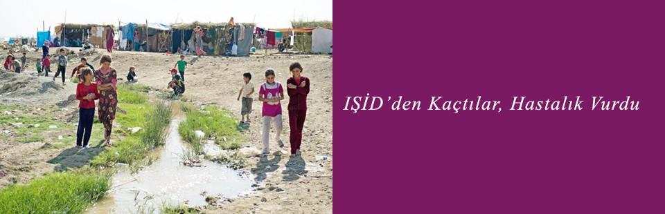 IŞİD'den Kaçtılar, Hastalık Vurdu