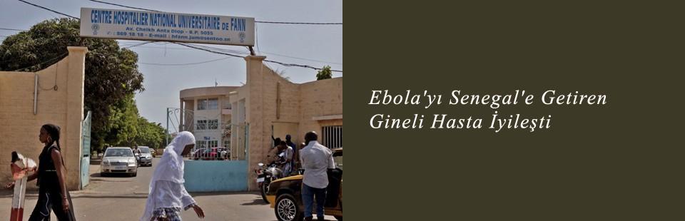 Ebola'yı Senegal'e Getiren Gineli Hasta İyileşti