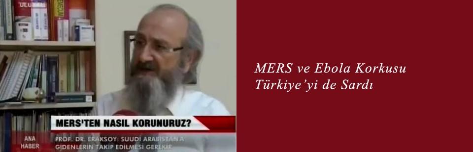 MERS ve Ebola Korkusu Türkiye'yi de Sardı