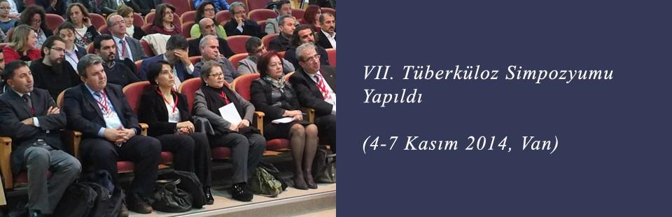 VII Tüberküloz Simpozyumu Yapıldı (4-7 Kasım 2014, Van)