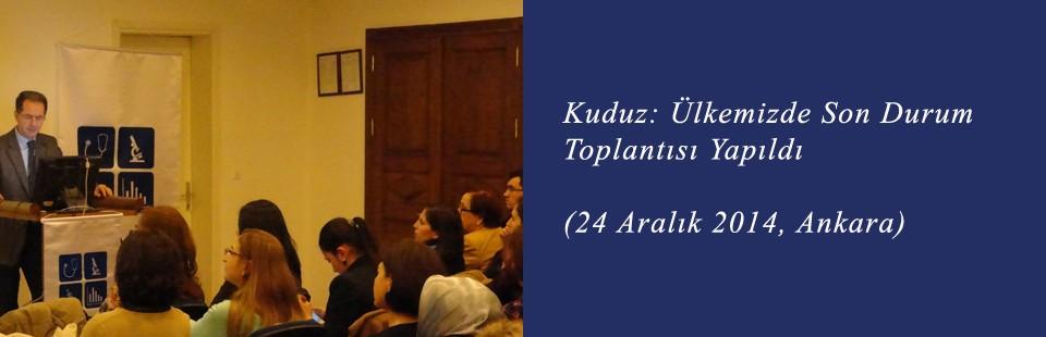 Kuduz Ülkemizde Son Durum (24 Aralık 2014, Ankara) Toplantısı Yapıldı