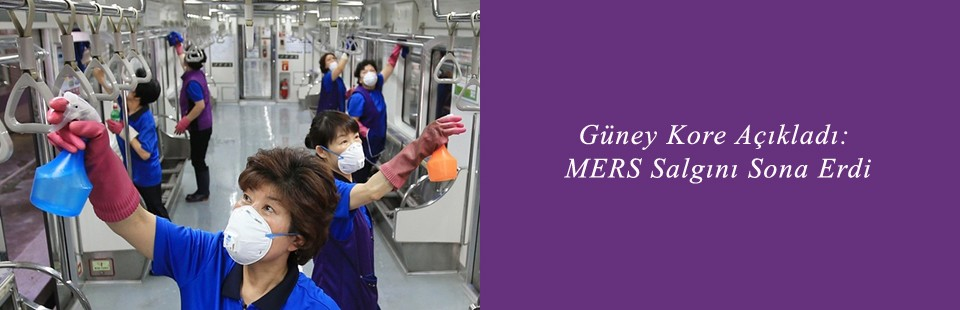 Güney Kore Açıkladı MERS Salgını Sona Erdi