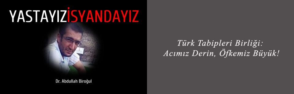 Türk Tabipleri Birliği Acımız Derin Öfkemiz Büyük1