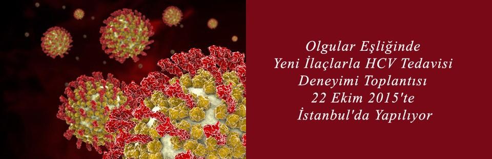 Olgular Eşliğinde Yeni İlaçlarla HCV Tedavisi Deneyimi Toplantısı 22 Ekim 2015'te İstanbul'da Yapılıyor