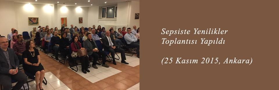 Sepsiste Yenilikler (25 Kasım 2015, Ankara) Toplantısı Yapıldı