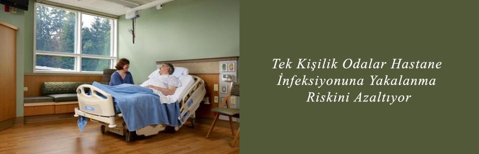 Tek Kişilik Odalar Hastane İnfeksiyonuna Yakalanma Riskini Azaltıyor