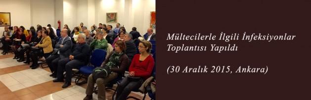 Mültecilerle İlgili İnfeksiyonlar (30 Aralık 2015, Ankara) Toplantısı Yapıldı