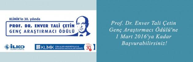 Prof Dr Enver Tali Çetin Genç Araştırmacı Ödülü'ne 1 Mart 2016'ya Kadar Başvurabilirsiniz