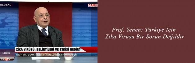 Prof Yenen Türkiye İçin Zika Virusu Bir Sorun Değildir