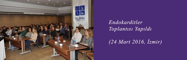 Endokarditler (24 Mart 2016, İzmir) Toplantısı Yapıldı