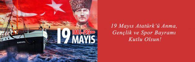 19 Mayıs Atatürk'ü Anma Gençlik ve Spor Bayramı kutlu olsun1