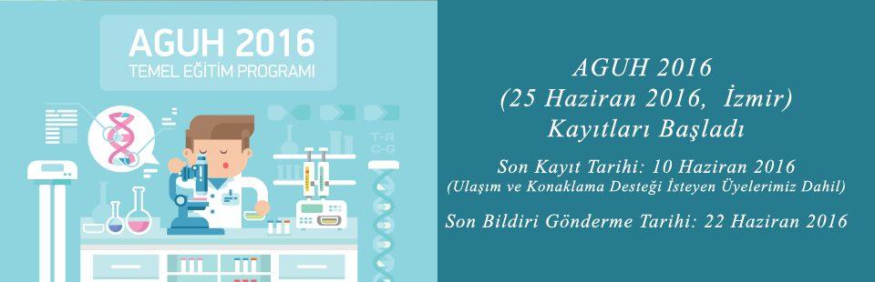 AGUH 2016 Temel Eğitim Programı 25 Haziran 2016'da İzmir'de Yapılıyor