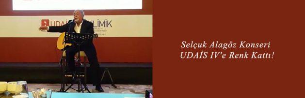 Selçuk Alagöz Konseri UDAİS IV'e Renk Kattı!