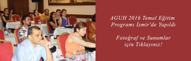 AGUH 2016 Temel Eğitim Programı İzmir'de Yapıldı2