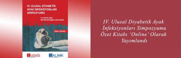 IV Ulusal Diyabetik Ayak İnfeksiyonları Simpozyumu (UDAİS 2016) Özet Kitabı 'Online' Olarak Yayımlandı2