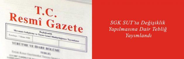 SGK-SUT'ta-Değişiklik-Yapılmasına-Dair-Tebliğ-Yayımlandı