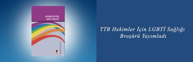 TTB Hekimler İçin LGBTİ Sağlığı Broşürü Yayımladı