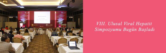 VIII Ulusal Viral Hepatit Simpozyumu (UVHS VIII) (3-5 Haziran 2016, Isparta) Bugün Başladı