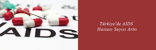 Türkiye'de AIDS Hastası Sayısı Arttı