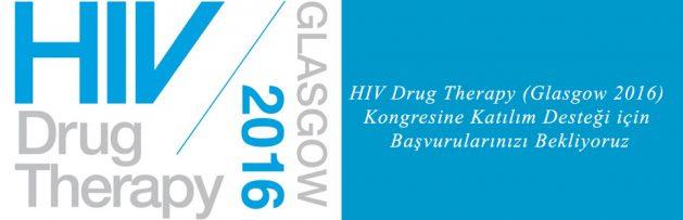 HIV Drug Therapy (Glasgow 2016)Kongresine Katılım Desteği için Başvurularınızı Bekliyoruz