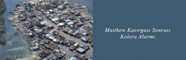 Matthew Kasırgası Sonrası Kolera Alarmı