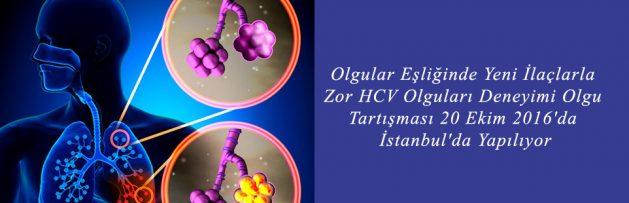 Olgular Eşliğinde Yeni İlaçlarla Zor HCV Olguları Deneyimi Olgu Tartışması 20 Ekim 2016'da İstanbul'da Yapılıyor
