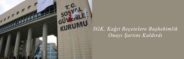 SGK, Kağıt Reçetelere Başhekimlik Onayı Şartını Kaldırdı
