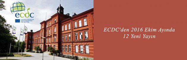 ECDC'den 2016 Ekim Ayında 12 Yeni Yayın