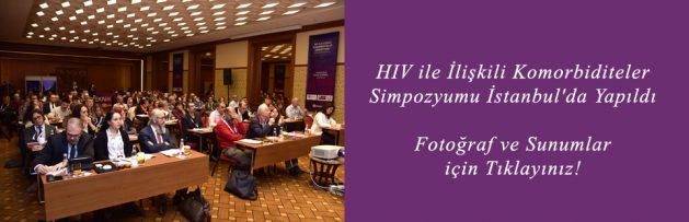 HIV ile İlişkili Komorbiditeler Simpozyumu İstanbul'da Yapıldı