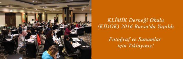 KLİMİK Derneği Okulu (KİDOK) 2016 Bursa'da Yapıldı