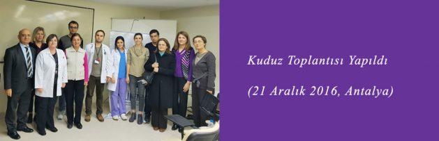 Kuduz (21 Aralık 2016, Antalya) Toplantısı Yapıldı