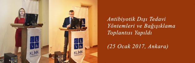 Antibiyotik Dışı Tedavi Yöntemleri ve Bağışıklama (25 Ocak 2017, Ankara) Toplantısı Yapıldı