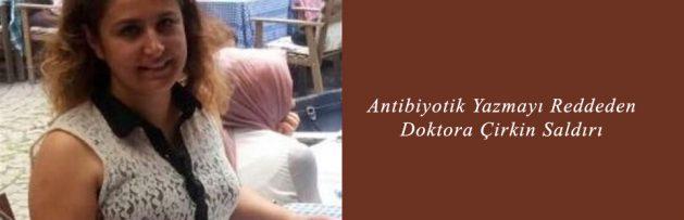 Antibiyotik Yazmayı Reddeden Doktora Çirkin Saldırı